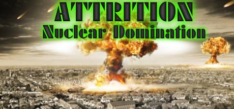 Attrition : Nuclear Domination sur PC