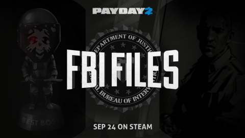"Payday 2 : Le DLC gratuit ""The FBI Files"" disponible demain sur Steam"