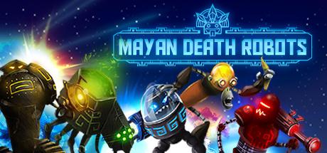 Mayan Death Robots sur PC