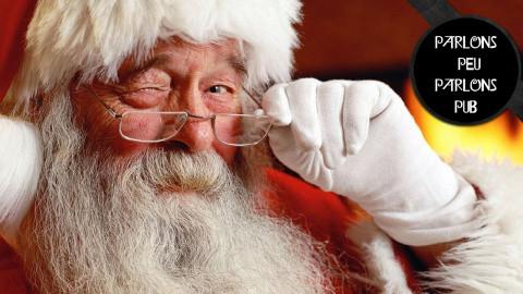 Parlons Peu Parlons Pub spécial Noël