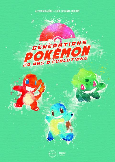 Générations Pokémon - 20 ans d'évolution chez Third Editions