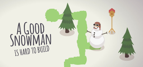 A Good Snowman Is Hard To Build sur PC
