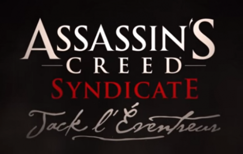 Assassin's Creed Syndicate : Jack l'Eventreur sur ONE