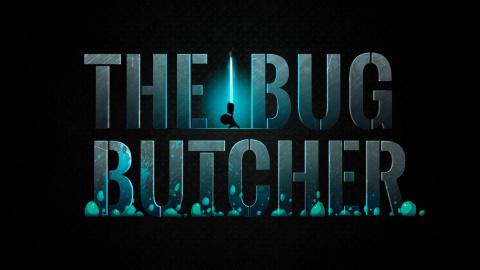 The Bug Butcher sur PC