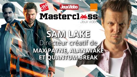 Quantum Break : Interview du directeur créatif, Sam Lake, à la Masterclass Jeux Vidéo
