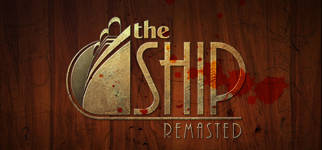 The Ship : Remasted (PC)