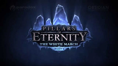 Pillars of Eternity - The White March