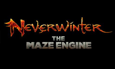 Neverwinter : The Maze Engine