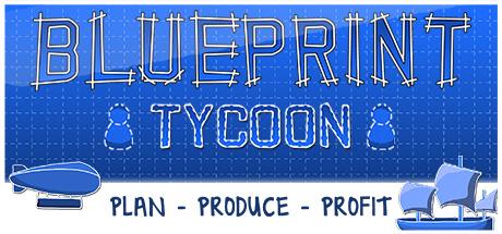 Blueprint Tycoon sur PC
