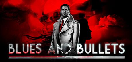 Blues & Bullets - Episode 1