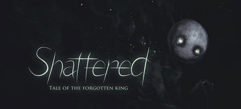 Shattered : Tale of The Forgotten King