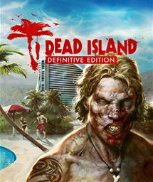 Dead Island : Definitive Edition