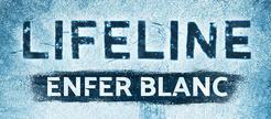 Lifeline : Enfer Blanc