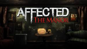 AFFECTED - The Manor sur Android