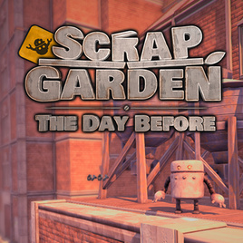 Scrap Garden - The Day Before sur Linux