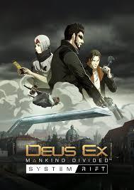 Deus Ex : Mankind Divided - System Rift