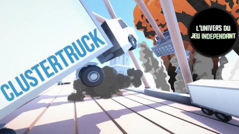 L'univers du jeu indépendant - Clustertruck : un jeu de plateforme complètement fou !