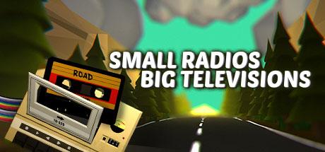 Small Radios Big Televisions sur PS4