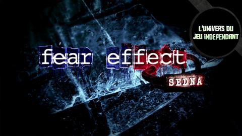 L'Univers du Jeu Indépendant : Fear Effect Sedna, un renouveau pour la licence ?