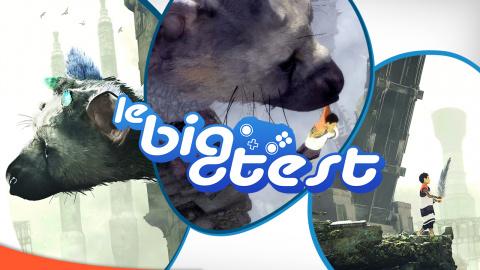 Le Big Test : On revient en direct sur notre test de The Last Guardian !