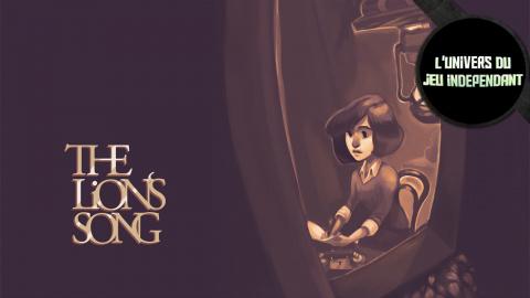 L'Univers du Jeu Indépendant : The Lion's Song, un splendide jeu narratif à découvrir
