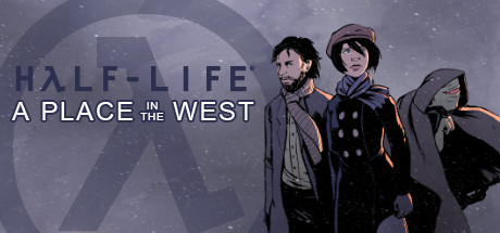 Half-Life : A Place in the West