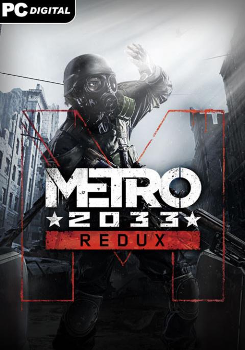 Metro 2033 Redux sur PC