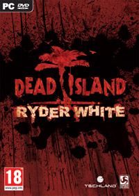 Dead Island : Ryder White sur PC