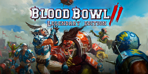 Blood Bowl II : Legendary Edition