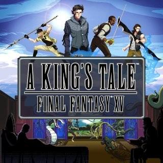 A King's Tale : Final Fantasy XV sur ONE