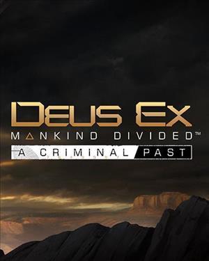 Deus Ex : Mankind Divided - A Criminal Past sur Linux