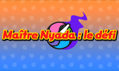 Maître Nyada : le défi