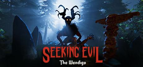 Seeking Evil : The Wendigo sur PC