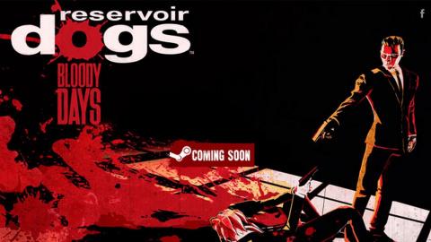 Jaquette de Reservoir Dogs : Bloody Days - 9 minutes de gameplay commentées