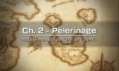 Chapitre 2 - Pèlerinage