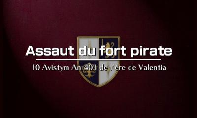 Assaut du fort pirate