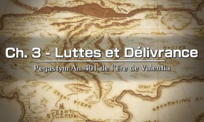 Chapitre 3 - Luttes et Délivrance