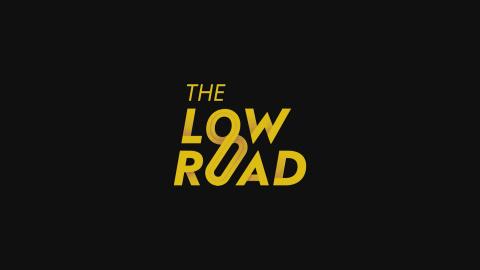 Jaquette de The Low Road : Bienvenue dans l'univers de l'espionnage industriel