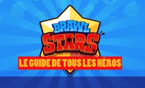 Jaquette de Brawl Stars, meilleurs Brawlers : notre guide des héros