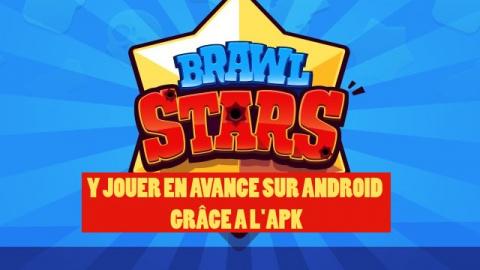Jaquette de Comment télécharger Brawl Stars Android (APK) en avance ?
