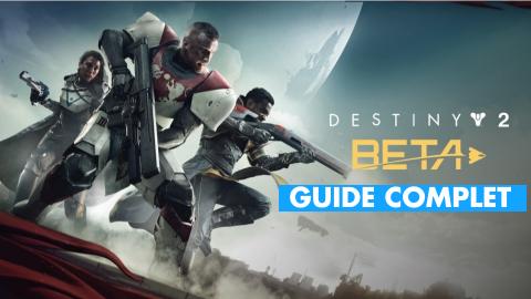 Destiny 2 : armes, classes, missions... Notre guide de la bêta