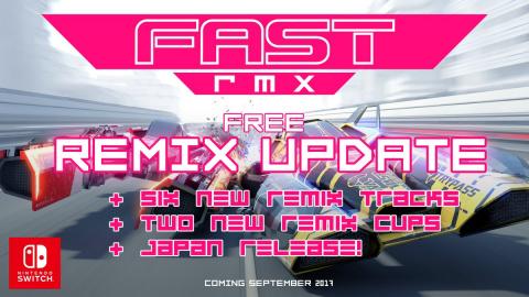 Fast RMX : Ajout de six courses et deux coupes dans une mise à jour gratuite