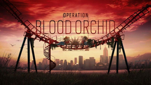 Tom Clancy's Rainbow Six Siege : Opération Blood Orchid