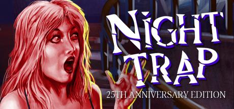Night Trap : 25th Anniversary Edition