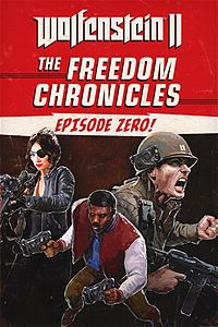 Wolfenstein II : Freedom Chronicles - Épisode Zéro sur PC