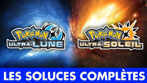 Pokémon Ultra-Soleil / Ultra-Lune, la soluce complète