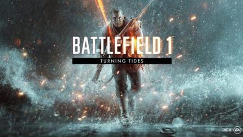 Battlefield 1 : Turning Tides sur PC