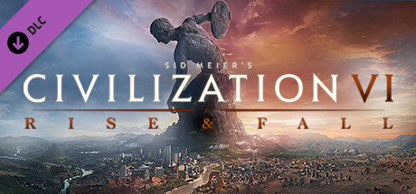Civilization VI : Rise and Fall