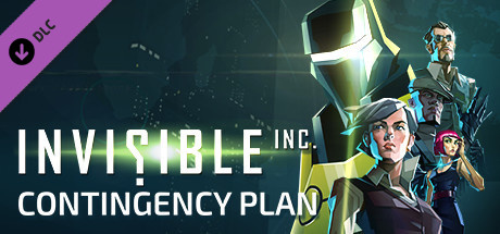 Invisible, Inc. - Contingency Plan