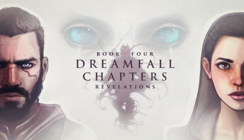 Dreamfall Chapters Book Four - Revelations